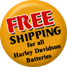 Free Shipping on all Harley Davidson Batteries